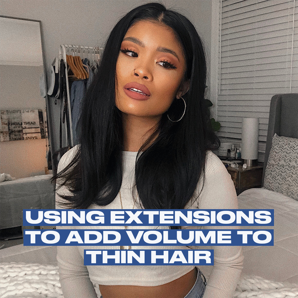 Using Extensions To Add Volume To Thin Hair
