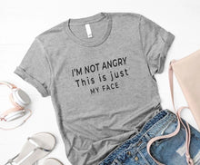 Load image into Gallery viewer, Female Not angry T-shirt.