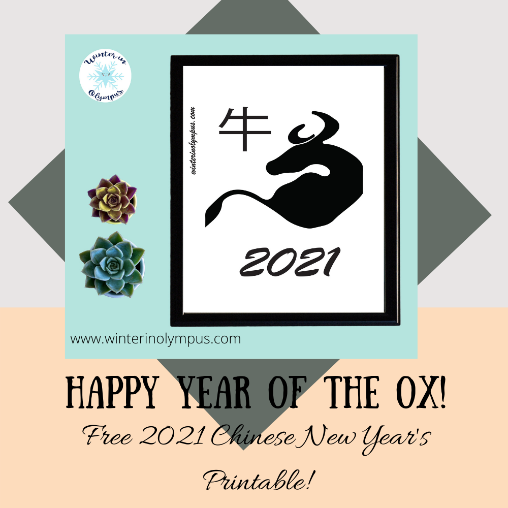 A Free Printable Year of the Ox Poster for a Strong 2021!