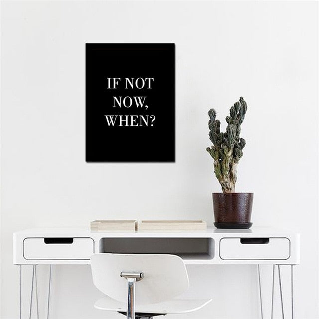 Typographic Minimalist Poster Print Quote - If Not Now When?