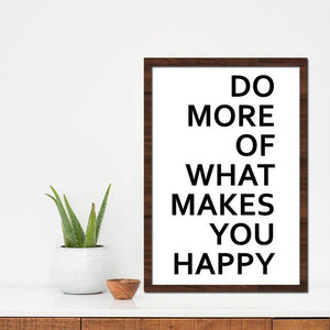 Poster Print Selection Quotations in Minimalist Typography - Do More of What Makes You Happy