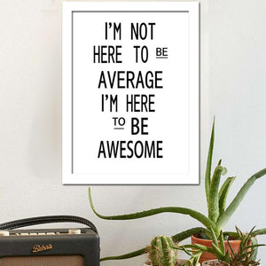 Poster Print Selection Quotations in Minimalist Typography - I'm not here to be average