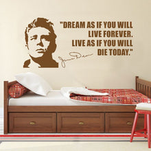 Load image into Gallery viewer, JAMES DEAN USA ACTOR QUOTES Dream As If You Will Vinyl Wall Art Sticker Home Decoration Curving Wall Sticker F706