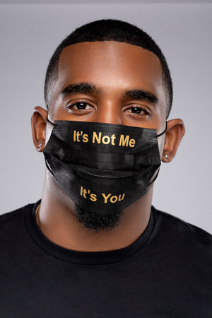 It's Not Me -Disposable Face Mask