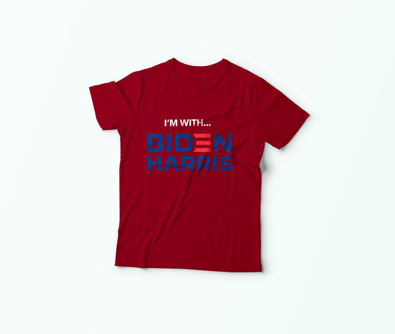 I'm With Biden Harris  - T- Shirt