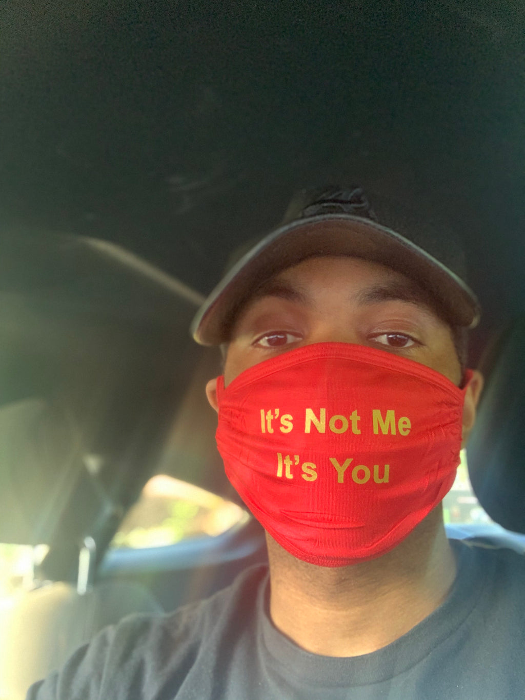 It's Not Me  - Reusable Face Mask