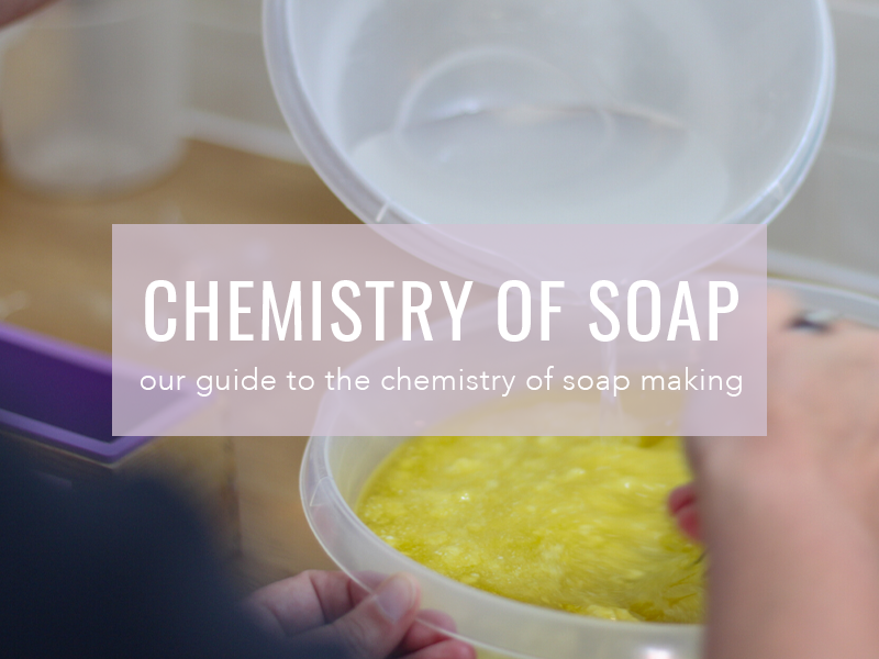 The Chemistry of Soap Making | Cosy Cottage Soap