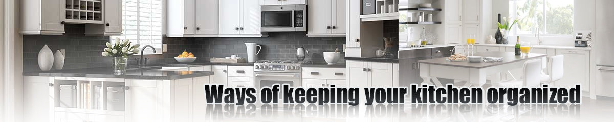 ways of keeping your kitchen organized