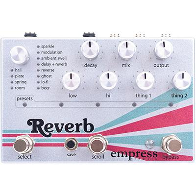 EMPRESS EFFECTS Reverb Pedals and FX Empress Effects