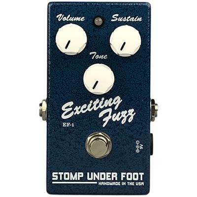 STOMP UNDER FOOT Exciting Fuzz Pedals and FX Stomp Under Foot