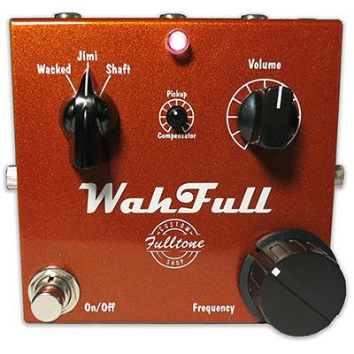 FULLTONE CUSTOM SHOP WahFull Pedals and FX Fulltone