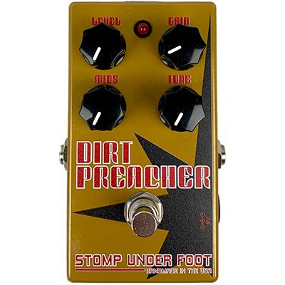 STOMP UNDER FOOT Dirt Preacher Pedals and FX Stomp Under Foot