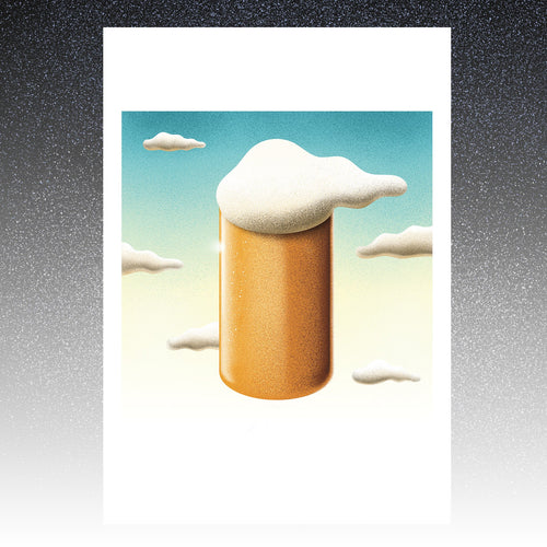 Beer in the sky--Limited edition of 25