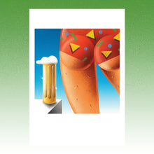 Load image into Gallery viewer, Beer And Ass--Limited edition of 25