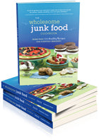 The Wholesome Junk Food Cookbook