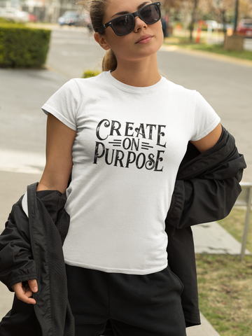 Create on Purpose - Inspirational Ladies' short sleeve t-shirt