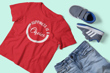 Happiness Is A Choice - Inspirational Kids Unisex T-Shirt