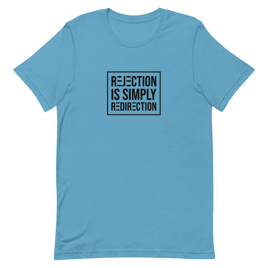Rejection Is Simply Redirection - Inspirational Short-Sleeve Unisex T-Shirt