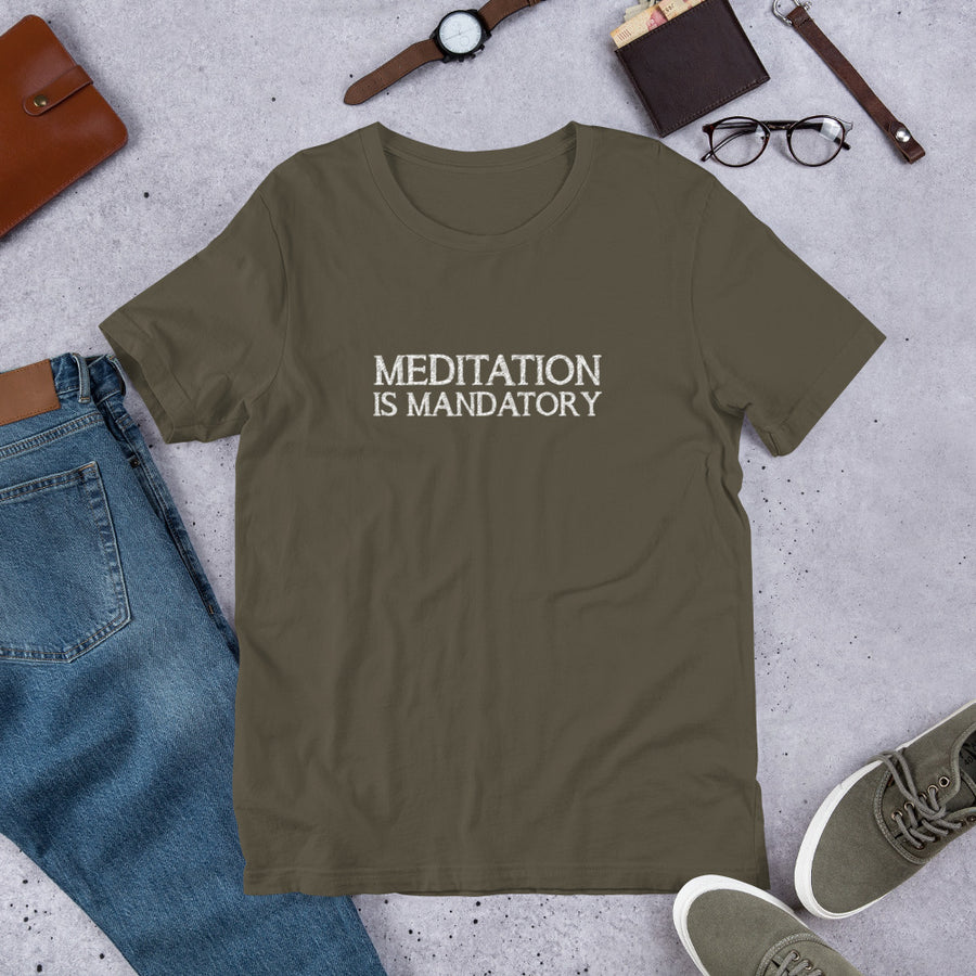 Meditation Is Mandatory - Inspirational Short-Sleeve Unisex T-Shirt
