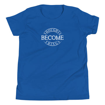 Thoughts Become Things - Inspirational Kids Short Sleeve T-Shirt