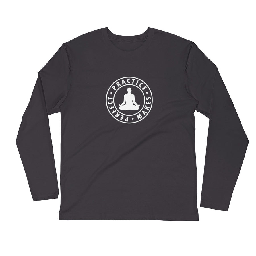 Practice Makes Perfect - Meditation - Inspirational Long Sleeve Unisex T-shirt