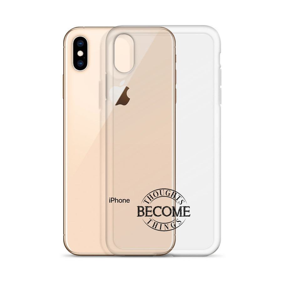 Thoughts Become Things - Inspirational iPhone Case