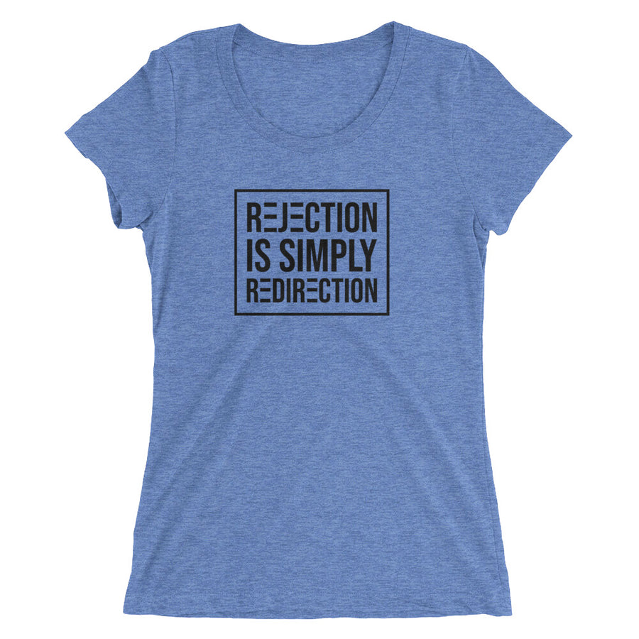 Rejection Is Simply Redirection - Ladies' short sleeve t-shirt