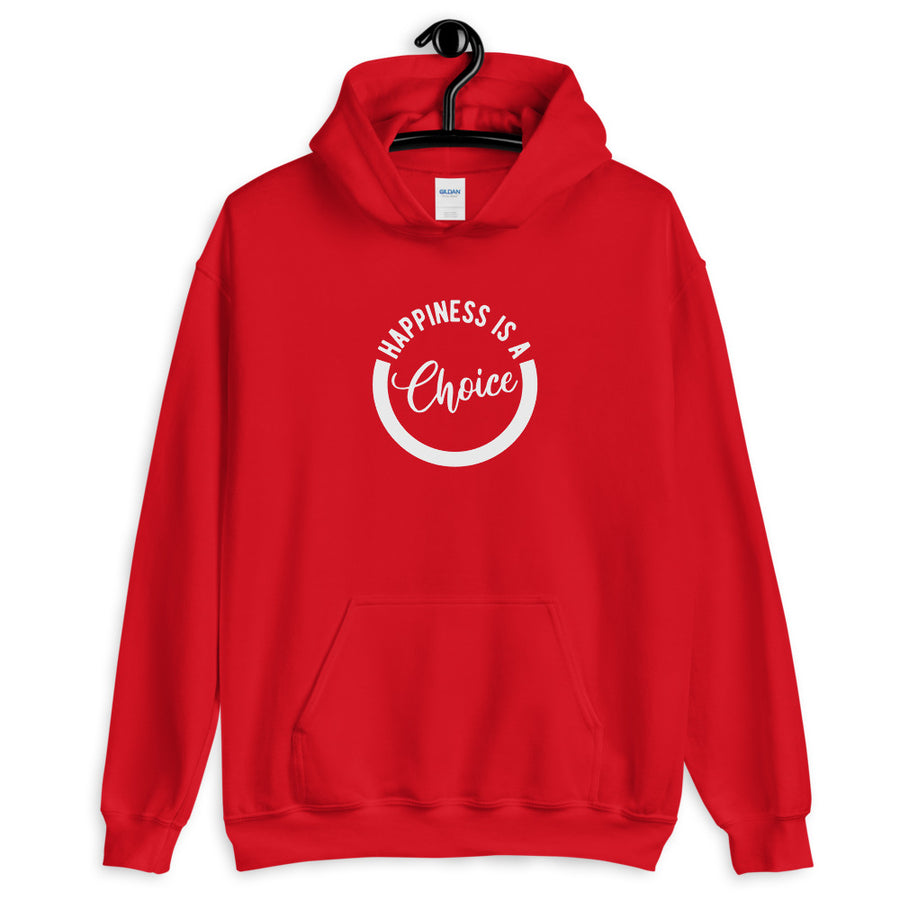 Happiness Is A Choice - Inspirational Unisex Hoodie