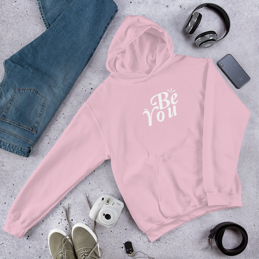 Be You - Inspirational Unisex Hoodie