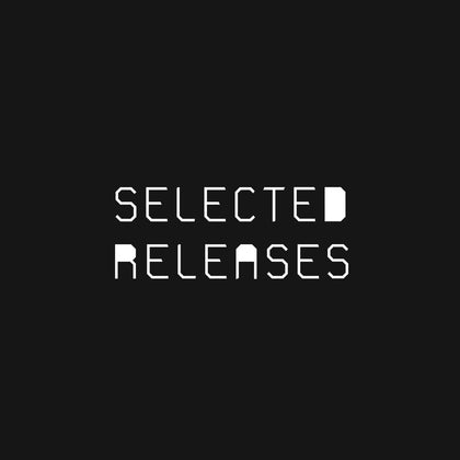 SELECTED RELEASES