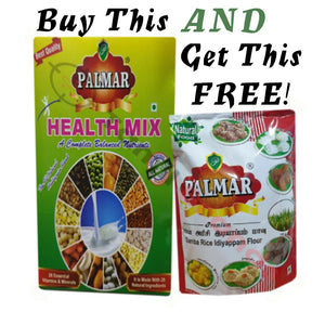 Buy 250g of Health Mix and get 500g of samba rice Iddiyappam flour Free.