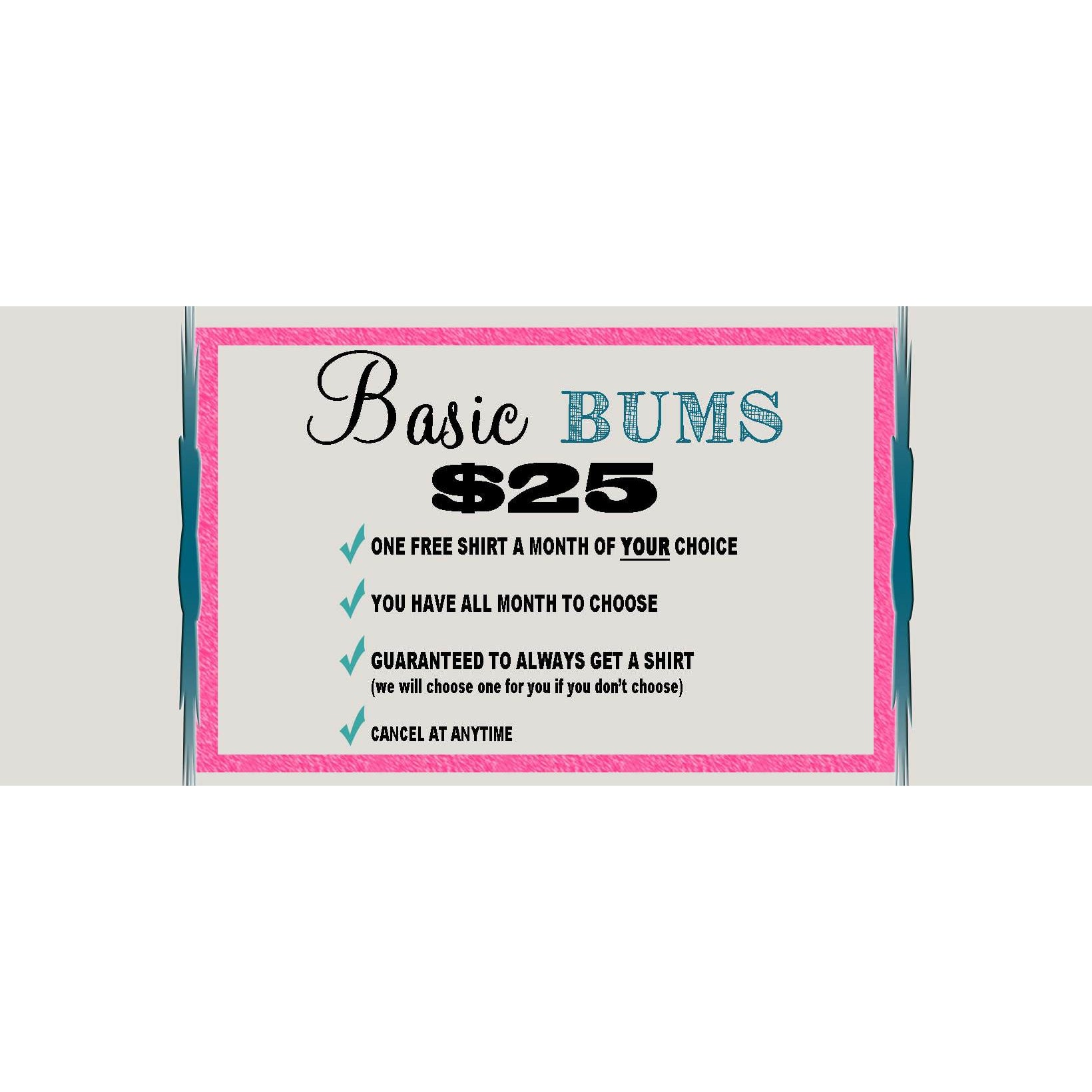 Basic Bums $25 - Sandy Bums Boutique