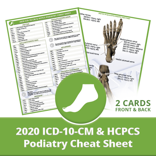 Podiatry ICD-10-CM & HCPCS Cheat Sheet for 2020