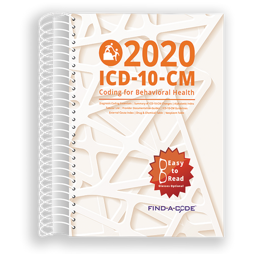 Behavioral Health ICD-10-CM Coding for 2020