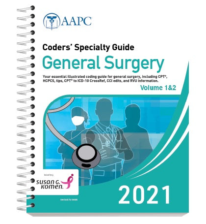 Code correctly with our Coders' Specialty Guide 2021: General Surgery (Volume I & II)