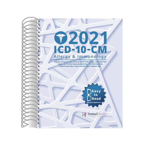 Allergy & Immunology ICD-10-CM Coding for 2021