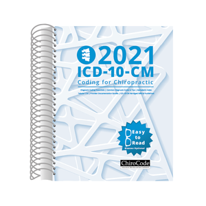 Chiropractic ICD-10-CM Coding for 2021 by ChiroCode