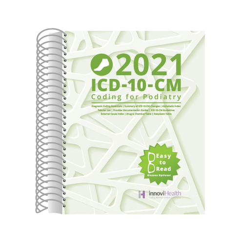 Podiatry ICD-10-CM Coding for 2021