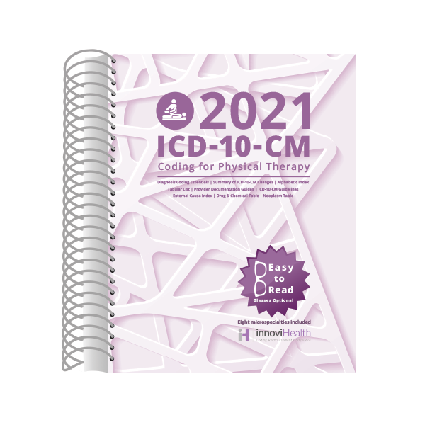 Physical Therapy ICD-10-CM Coding for 2021