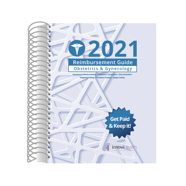 Obstetrics & Gynecology Reimbursement Guide for 2021