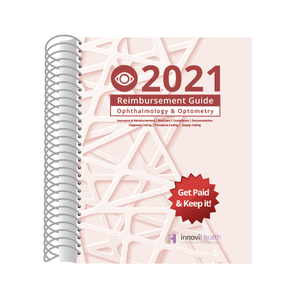 Ophthalmology & Optometry Reimbursement Guide for 2021