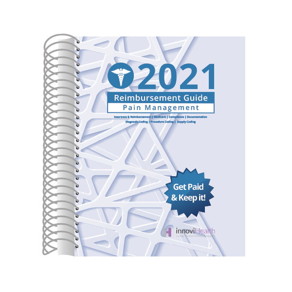 Pain Management Reimbursement Guide for 2021