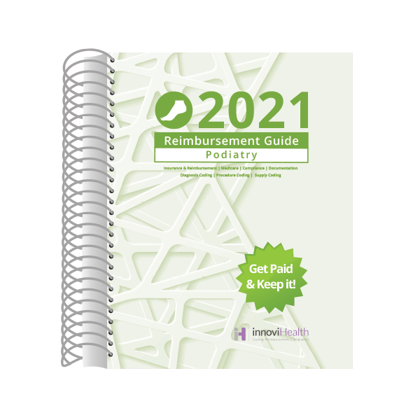Podiatry Reimbursement Guide for 2021