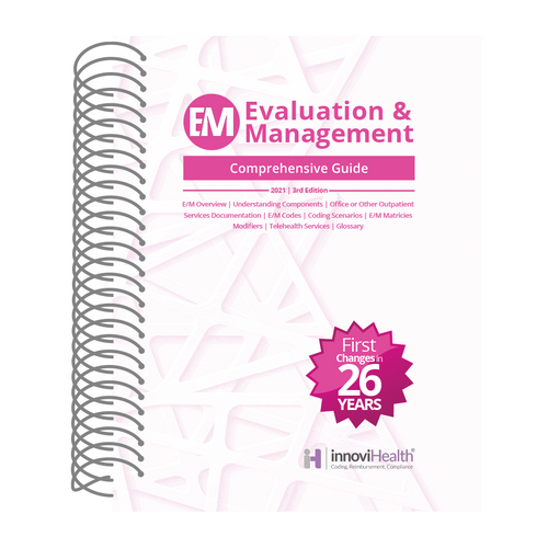 Evaluation & Management Comprehensive Guide - 3rd Edition
