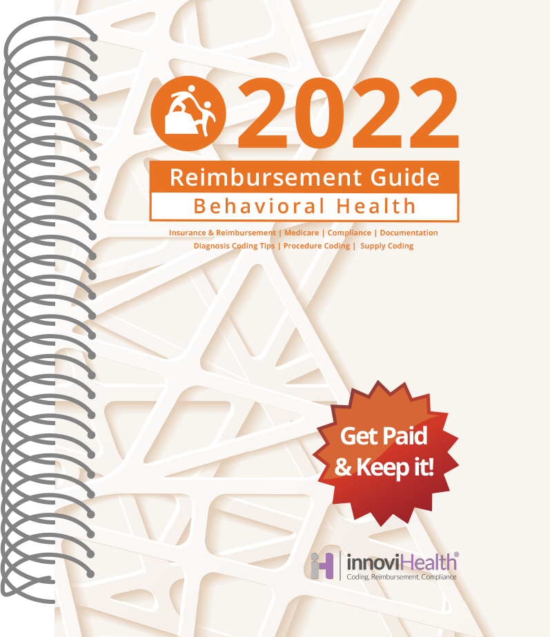 Behavioral Health Reimbursement Guide for 2022