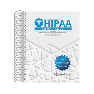 Complete & Easy HIPAA Compliance 4th Edition