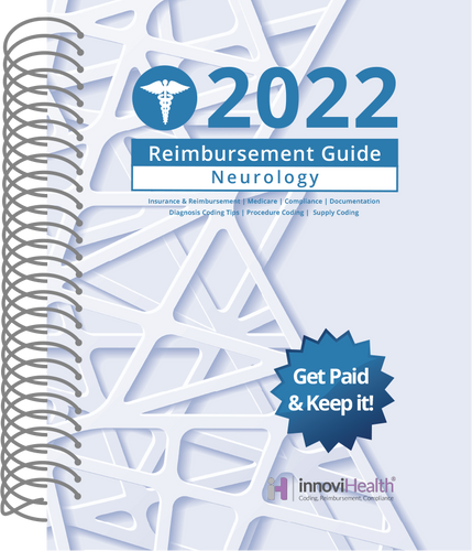 Neurology Reimbursement Guide for 2022