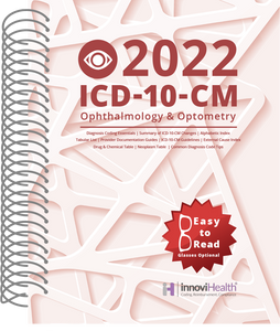 Ophthalmology & Optometry ICD-10-CM Coding for 2022
