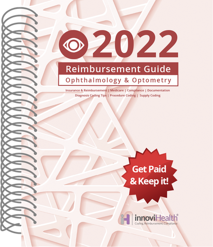 Ophthalmology & Optometry Reimbursement Guide for 2022