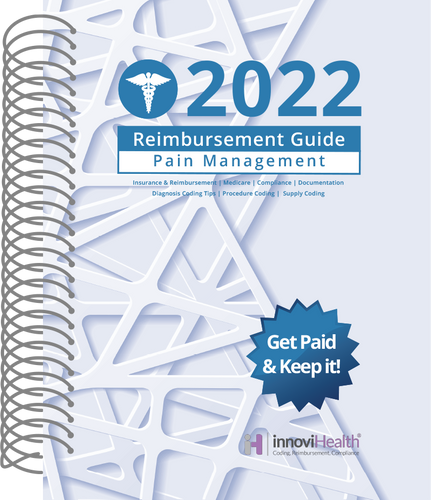 Pain Management Reimbursement Guide for 2022